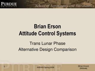 Brian  Erson Attitude Control Systems