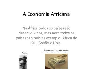 A Economia Africana