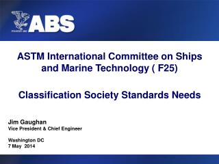 ASTM International Committee on Ships and Marine Technology ( F25)