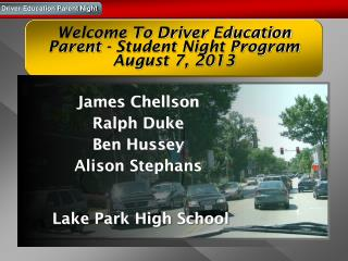 Welcome To Driver Education  Parent - Student Night Program   August 7,  2013