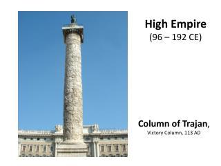 Column of Trajan ,  Victory Column, 113 AD