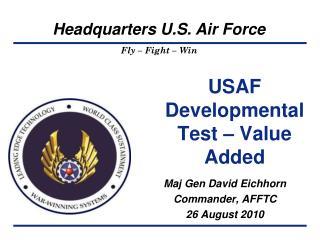 USAF Developmental Test – Value Added