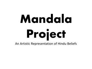 Mandala Project An Artistic Representation of Hindu Beliefs