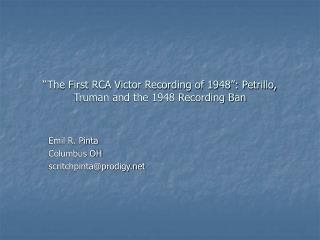 The First RCA Victor Recording of 1948 : Petrillo, Truman and the 1948 Recording Ban