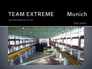TEAM EXTREME         Munich