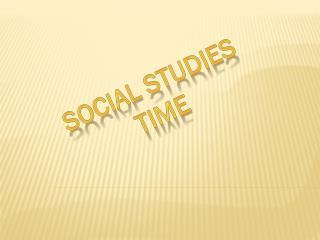 Social Studies Time