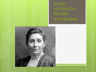 Susan  La  Flesche Picotte Vocabulary