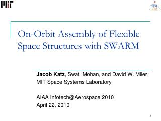 On-Orbit Assembly of Flexible Space Structures with SWARM