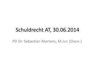 Schuldrecht AT, 30.06.2014