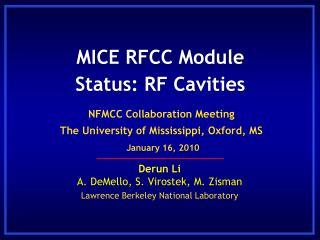 MICE  RFCC Module Status: RF Cavities