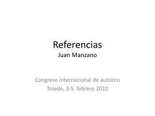 Referencias Juan  Manzano