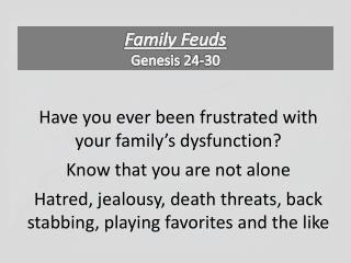 Family Feuds Genesis 24-30