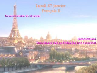 Lundi  27  janvier Français II
