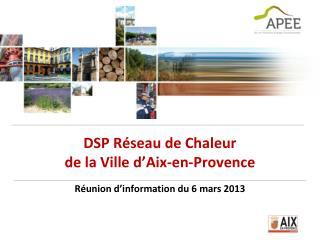 DSP Réseau de Chaleur  de la Ville d'Aix-en-Provence