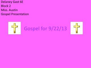 Gospel for 9/22/13