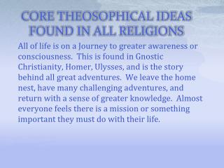 CORE THEOSOPHICAL IDEAS FOUND IN ALL RELIGIONS