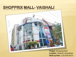 Shopprix Mall- Vaishali