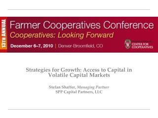 Strategies for Growth: Access to Capital in Volatile Capital Markets