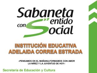 INSTITUCIÓN EDUCATIVA ADELAIDA CORREA ESTRADA