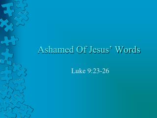 Ashamed Of Jesus� Words