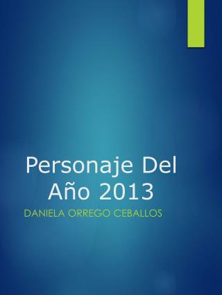 Personaje Del Año 2013