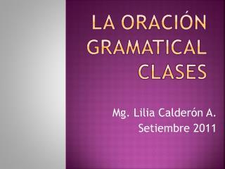 LA ORACI�N GRAMATICAL CLASES