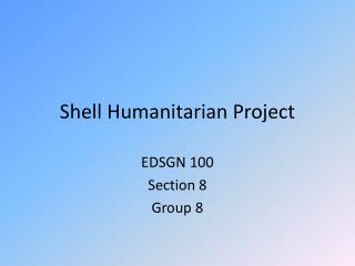 Shell Humanitarian Project