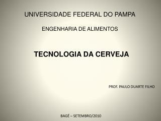 TECNOLOGIA DA CERVEJA