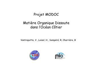 Projet MODOC Matière Organique Dissoute dans l'Océan Côtier