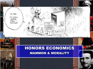 HONORS ECONOMICS MAMMON & MORALITY