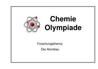 Forschungsthema:  Der  Atombau