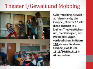 Theater I/Gewalt und Mobbing