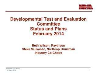 Developmental Test and Evaluation Committee Status and  Plans February 2014
