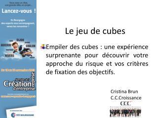 Le jeu de cubes