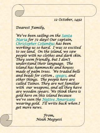 12 October, 1492 Dearest Family ,