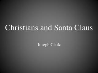 Christians and Santa Claus