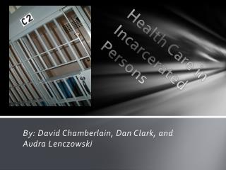 Health Care in Incarcerated Persons