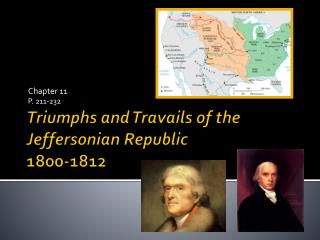 Triumphs and Travails of the Jeffersonian Republic 1800-1812