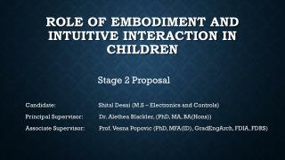 Role of embodiment and intuitive interaction in children