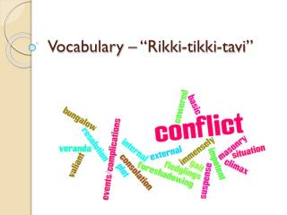 "Vocabulary – ""Rikki- tikki - tavi """