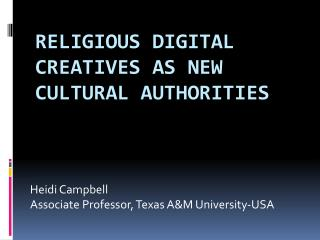 Religious Digital  Creatives  as New Cultural  Authorities