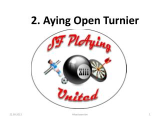 2.  Aying  Open Turnier