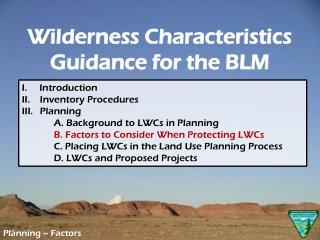 Planning – Factors