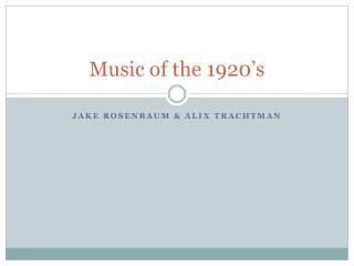 Music of the 1920's