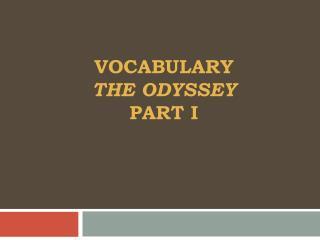 vocabulary The Odyssey  Part I