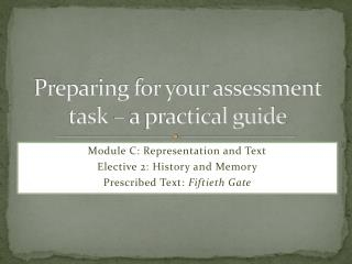 Preparing for your assessment task – a practical guide
