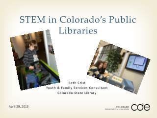 STEM in Colorado�s Public Libraries