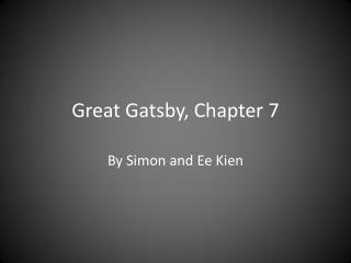 Great Gatsby, Chapter 7