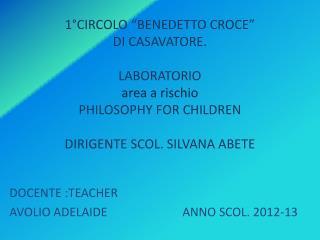 DOCENTE : TEACHER AVOLIO  ADELAIDE                          ANNO SCOL. 2012-13