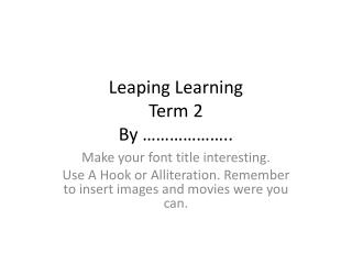 Leaping Learning  Term 2 By ������..
